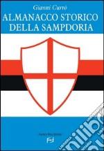 Almanacco storico della Sampdoria libro