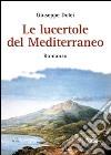 Le lucertole del mediterraneo libro