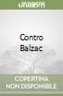 Contro Balzac libro