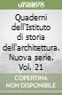 Quaderni dell'Istituto di storia dell'architettura. Nuova serie. Vol. 21 libro