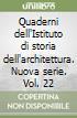 Quaderni dell'Istituto di storia dell'architettura. Nuova serie. Vol. 22 libro