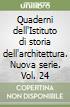 Quaderni dell'Istituto di storia dell'architettura. Nuova serie. Vol. 24 libro