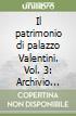 Il patrimonio di palazzo Valentini. Vol. 3: Archivio storico provincia di Roma. Inventario libro