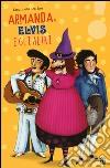 Armanda, Elvis e gli altri libro