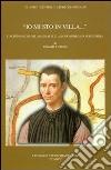 «Io mi sto in villa...». L'albergaccio del Machiavelli a Sant'Andrea in Percussina libro
