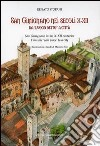 San Gimignano nei secoli X-XII da «luogo detto» a città libro