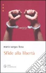 Sfide alla libertà libro