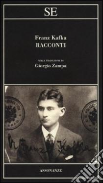 I racconti libro di Kafka Franz