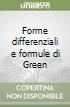 Forme differenziali e formule di Green libro