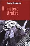 Il mistero Arafat libro