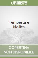 Tempesta e Mollica libro di Perrault P.