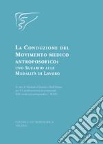La conduzione del movimento medico antroposofico: uno sguardo alle modalità di lavoro