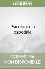 Psicologia in ospedale