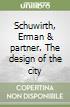 Schuwirth, Erman & partner. The design of the city libro