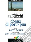 Donna di Porto Pim. Audiolibro. CD Audio libro