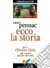 Ecco la storia letto da Claudio Bisio. Audiolibro. CD Audio libro