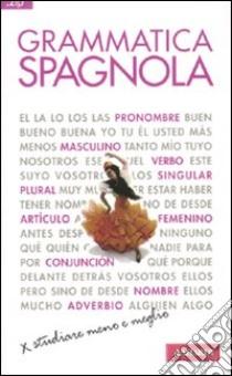 Grammatica spagnola libro di Accorsi Elena