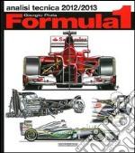 Formula 1 2012-2013. Analisi tecnica libro