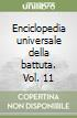 Enciclopedia universale della battuta. Vol. 11 libro