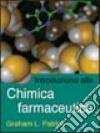 Introduzione alla chimica farmaceutica libro