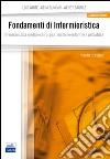 Fondamenti di infermieristica. Vol. 2: Infermieristica medico-chirurgica, materno-infantile e pediatrica libro