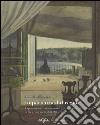 In partenza dal Regno. Esportazioni e commercio d'arte e d'antichità a Napoli nella prima metà dell'Ottocento. Ediz. illustrata libro