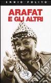 Arafat e gli altri libro