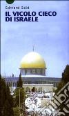 Il vicolo cieco di Israele libro