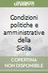 Condizioni politiche e amministrative della Sicilia libro