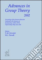 Advances in Group Theory 2002