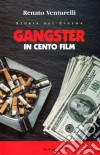 Gangster in cento film