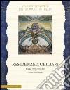 Residenze nobiliari. Ediz. illustrata. Vol. 3: Italia meridionale libro