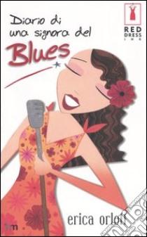 Diario di una signora del Blues libro di Orloff Erica