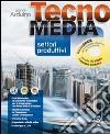 Tecnomedia settori produttivi tecnobook. Per la Scuola media. Con DVD libro