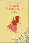 Veneti nel Benelux libro
