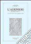 L'Alighieri. Rassegna dantesca. Vol. 46 libro