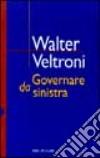 Governare da Sinistra libro