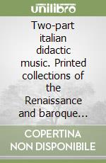 Two-part italian didactic music. Printed collections of the Renaissance and baroque (1521-1744) libro di Bornstein Andrea