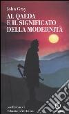 Al Qaeda e il significato della modernità libro