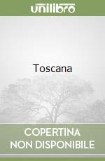 Toscana libro di Cardini Franco