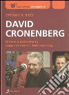 David Cronenberg. Umano e post-umano. Appunti sul cinema di David Cronenberg