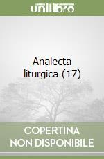 Analecta liturgica (17) libro