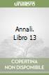 Annali. Libro 13 libro