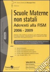 Scuole materne non statali aderenti alla Fism 2006-2009 libro