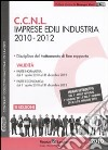 CCNL imprese edili industria 2010-2012 libro