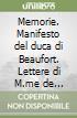 Memorie. Manifesto del duca di Beaufort. Lettere di M.me de Sévigné libro