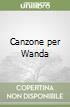 Canzone per Wanda libro