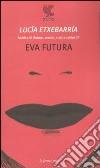 Eva futura libro