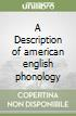 Description of american english phonology (A)