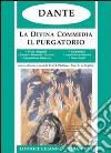 La Divina Commedia. Il Purgatorio libro